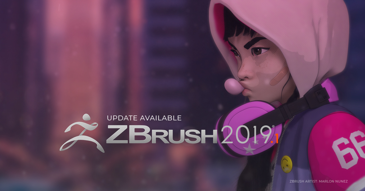 ZBRUSH 2019.1 NOW AVAILABLE!