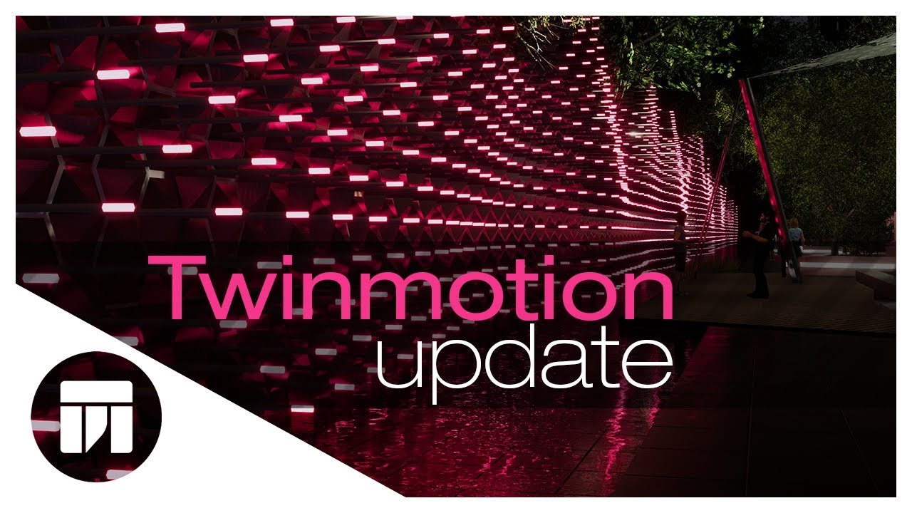 Twinmotion updated