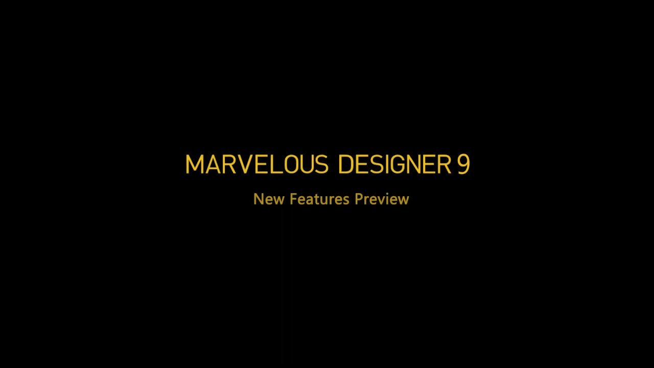 Marvelous Designer 9 features preview