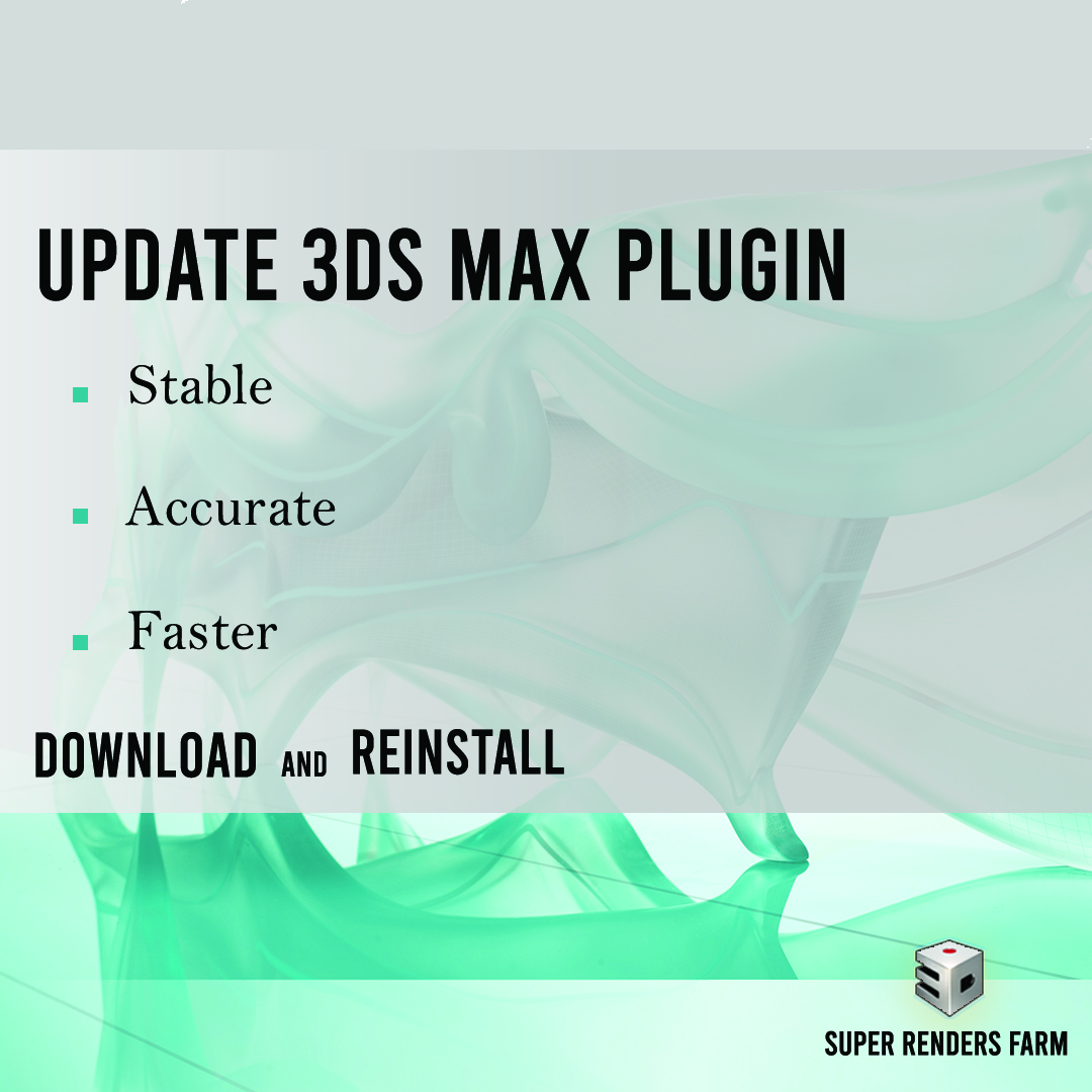 Super Renders Farm 3ds Max Plugin is Updated