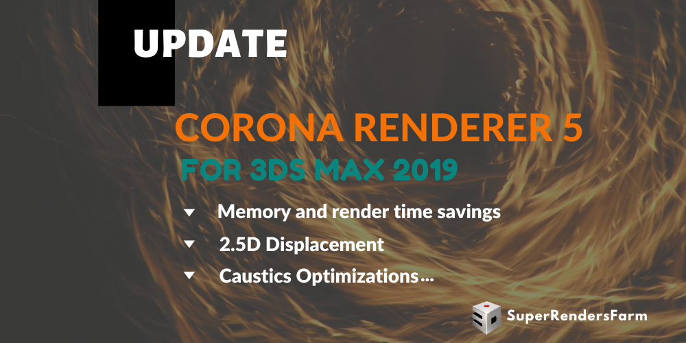 Corona Renderer 5 for 3ds Max 2019 Updated