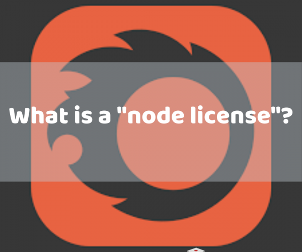 "What is a ""node license""?"
